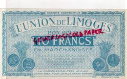 87 - LIMOGES - BON POUR 10 FRANCS L' UNION DE LIMOGES - COOP 14 RUE DE LA FONDERIE - L. 20 Francs