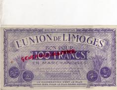 87 - LIMOGES - BON POUR 100 FRANCS L' UNION DE LIMOGES - COOP 14 RUE DE LA FONDERIE - France