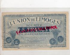 87 - LIMOGES - BON POUR 5 FRANCS L' UNION DE LIMOGES - COOP 14 RUE DE LA FONDERIE - Bons & Nécessité