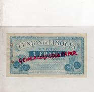 87 - LIMOGES - BON POUR 1 FRANCS L' UNION DE LIMOGES - COOP 14 RUE DE LA FONDERIE - H. 1 Franc