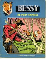 Bessy - De Pony Express (1ste Druk)  1962 - Bessy