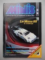 - MINIS. La Revue Des Collectionneurs De Miniatures. N°99 - Le Mans 85, 404 Dinky Toys, DS MétO´sul, Formule 1 - - Magazines