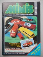 - MINIS. La Revue Des Collectionneurs De Miniatures. N°100 - Mini Cooper, J.R.D, Berliet T100, Ds, Alpine - - Magazines