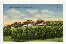 TREASURE ISLAND CAMP, CIDRA, PUERTO RICO - Postcards
