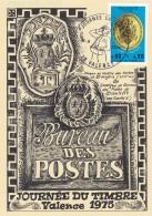 CP  1ER JOUR JOURNEE DU TIMBRE 1975 VALENCE DROME BUREAU DE POSTE DE DONZERE - 1970-1979
