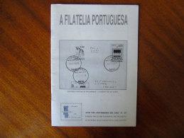 A Filatelia Portuguesa Fevereiro 1991 Portugal Moçambique PALOP Mozambique Inteiros Postais D Luis Stationery - Revistas