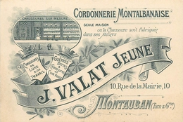 82 MONTAUBAN  Carte Commerciale J. VALAT Cordonnerie Montalbanaise - Montauban