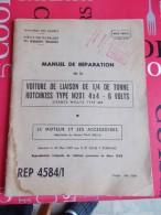 Manuel De Réparation De La Voiture De Liaison De 1/4 Tonne Hotchkiss Type M201 4X4 6 Volts - Manuels De Réparation