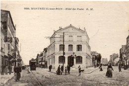 MONTREUIL SOUS BOIS - Hotel Des Postes - Tramway (92539) - Montreuil
