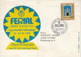 Ferial Days Of Tourism Zagreb International Fair Illustrated Special Letter Cover & Postmark 1979 Bb161011 - 1945-1992 Repubblica Socialista Federale Di Jugoslavia