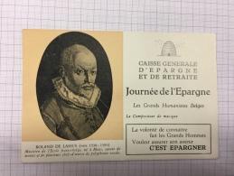 16W/1 - Caisse D´épargne Série Les Grands Humanistes Rolland De Lassus - Buvards, Protège-cahiers Illustrés