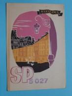 POLAND ( SP5 027 ) Warszawa  - CB Radio - 1957 ( Zie Foto Voor Details ) - Radio Amateur