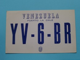 VENEZUELA ( YV-6-BR ) Puerto La Cruz - CB Radio - 1959 ( Zie Foto Voor Details ) - Radio Amateur