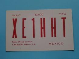 MEXICO ( XE 1 HHT ) Pedro (Peter) Luraschi / CB Radio - 1962 ( Zie Foto Voor Details ) - Radio Amateur