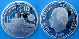SPAIN 10 E 2007 ARGENTO PROOF SILVER POLAR DISCOVERY INTERNATIONAL YEAR EURO ESPANA PESO 27g TITOLO 0,925 CONSERVAZIONE - Spagna