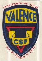 AUTOCOLLANT EMBLEME CLUB SPORTIF DU FOYER VALENCE  DROME CSF AMI DU TENNIS DE TABLE ANNEES 70 - Table Tennis