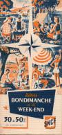 Depliant Publicitaire De La S.N.C.F. Pour Voyager Le Dimanche Et Le Week-end à Tarif Réduit - Publicités