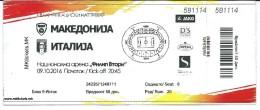 Ticket Football Mach Macedonia Vs Italy.EURO 2018 Russia - Biglietti D'ingresso