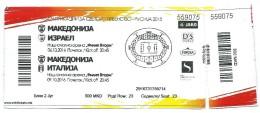 Block Ticket Football Mach Macedonia Vs Italy And Macedonia Vs Israel.EURO 2018 Russia - Biglietti D'ingresso