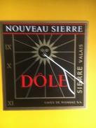 2150 -Suisse Valais Dôle Nouveau Sierre - Etiquettes