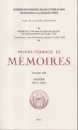 Académie Sciences Belles Lettres Arts Besançon Franche Comté Procès Verbaux Mémoires Volume 202 Années 2013-2014 - Franche-Comté