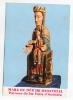 ANDORRE--Vierge à L'enfant-Mare De Déu De Meritxell-Patrona De Les Valls D'Andorra ,cpm N°55 éd FISA. - Andorra