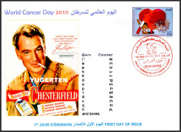 DZ - 2015 - FDC - World Cancer Day Tabac Tobacco Cigarette Cancro Kanker Heart Gary Cooper Actor Cinema Movies