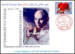 DZ - 2015 - FDC - World Cancer Day Tabac Tobacco Cigarette Cinema Kanker Heart Yul Brynner Actor