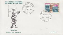 Enveloppe  FDC  1er  Jour  TERRITOIRE  FRANCAIS   Des   AFARS  Et  ISSAS    Basket Ball   1967