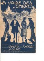 Partition- La Valse Des Ombres  - Paroles: Danerty Et Charley -- Musique: P. Sego - Non Classés