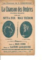 Partition- La Chanson Des Ombres - Paroles: J. Combe-- Musique: Gaston Gabaroche - Non Classés