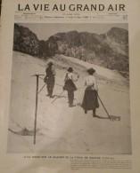 1902 Journal LA VIE AU GRAND AIR - A TRAVERS LES PYRENEES - MONT PERDU - LAC BÉCIBÉRI - GLACIER DE LA TUSSE DE MAUPAS - Kranten