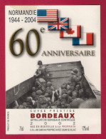 Etiquette De Vin De Bordeaux. Thème :  60ème Anniversaire Du Débarquement En Normandie - Cinquantenaire De La Libération
