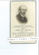 AIME DE GRAVE ECHTG M CALLEWAERT ° PERVIJZE ( DIKSMUIDE ) 1863 + BRUGGE 1942 - Images Religieuses
