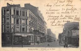 CPA 93 NOISY LE SEC L ENTREE PAR LA GARE 1905 - Noisy Le Sec
