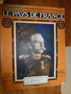 1915 LPDF: Pierre 1er De Serbie; Campagne-France 1915;CROISEUR AUXILIAIRE;L'espionnage Allemand;Les TROIS DIABLES-BLEUS - Zeitungen