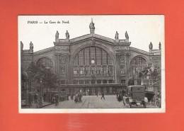 * CPA..dépt 75..PARIS 10  : La Gare Du Nord   :  Voir Les 2 Scans - Pariser Métro, Bahnhöfe