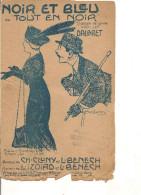Partition- Noir Et Bleu Ou Tout En Noir- Paroles:CH Cluny , L.benech-- Musique: Izoird Et L. Benech - Non Classés