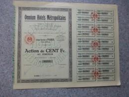 OMNIUM Hôtels METROPOLITAINS,   Lot De 6 Actions De 100 F, Faible Tirage ; Ref ACT M - Shareholdings