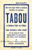 TABOU LE CELEBRE FAKIR DE L ATLAS - JEU POUR MESSIEURS - DEJA UTILISE - Autres Collections