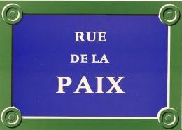 "Plaques De Rues De Paris"" -  Rue De La Paix - 2e Arr. - Divisé- Non Circulé - Editeur Publistar - - Arrondissement: 02"