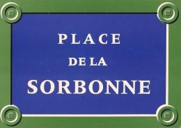 """Plaques De Rues De Paris"""" -  Place De La Sorbonne - 5e Arr. - Divisé- Non Circulé - Editeur Publistar - - Arrondissement: 05"""