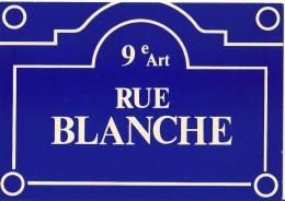 Plaques De Rues De Paris -  Rue Blanche - 9e Arr. - Divisé- Non Circulé - Editeur Publistar - - Arrondissement: 09