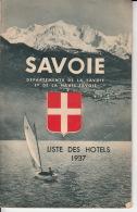 Savoie - Dépatements De La Savoie Et De La Haute-Savoie - Liste Des Hotels 1937 - Dépliants Touristiques