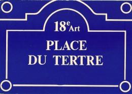 Plaques De Rues De Paris -  Place Du Tertre- 18e Arr. - Divisé- Non Circulé - Editeur Publistar - - Arrondissement: 18