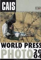 PUBLICITE PRESSE POLITIQUE EVENEMENTS  2004 WORLD PRESS PHOTO EDIT. POSTALFREE  PORTUGAL - Photographs