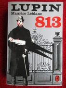 813 La Double Vie D'Arsène Lupin / Les Trois Crimes D'Arsène Lupin (Maurice Leblanc) éditions Le Livre De Poche - 10/18 - Grands Détectives