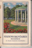 Station Balnéaires Suisse Et Leurs Sources Minérales - Santé