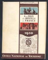 *Les Prix Des Hotels En France* Ed. Office National Du Tourisme 1930. - Folletos Turísticos