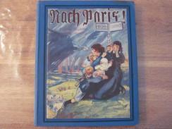 1929 Nach Paris ! Louis Dumur Illst Robiquet Ww1 Guerre Mondiale 1914 1918 Edition Illustree Pour La Jeunesse - Livres, BD, Revues
